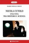 Nicola Cutolo. Una vita tra mistero e scienza